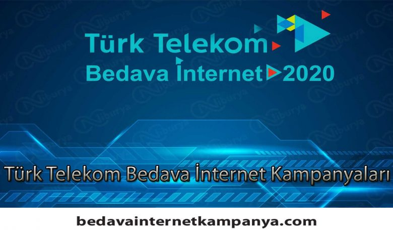 Türk Telekom Bedava İnternet Kampanyaları 2020