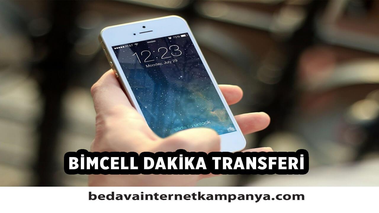 Bimcell Dakika Transferi Nasıl Yapılır?