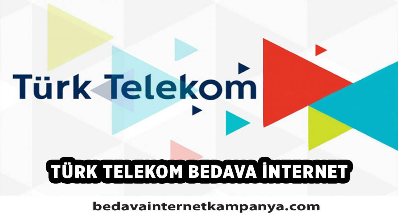 Türk Telekom Bedava İnternet 2020