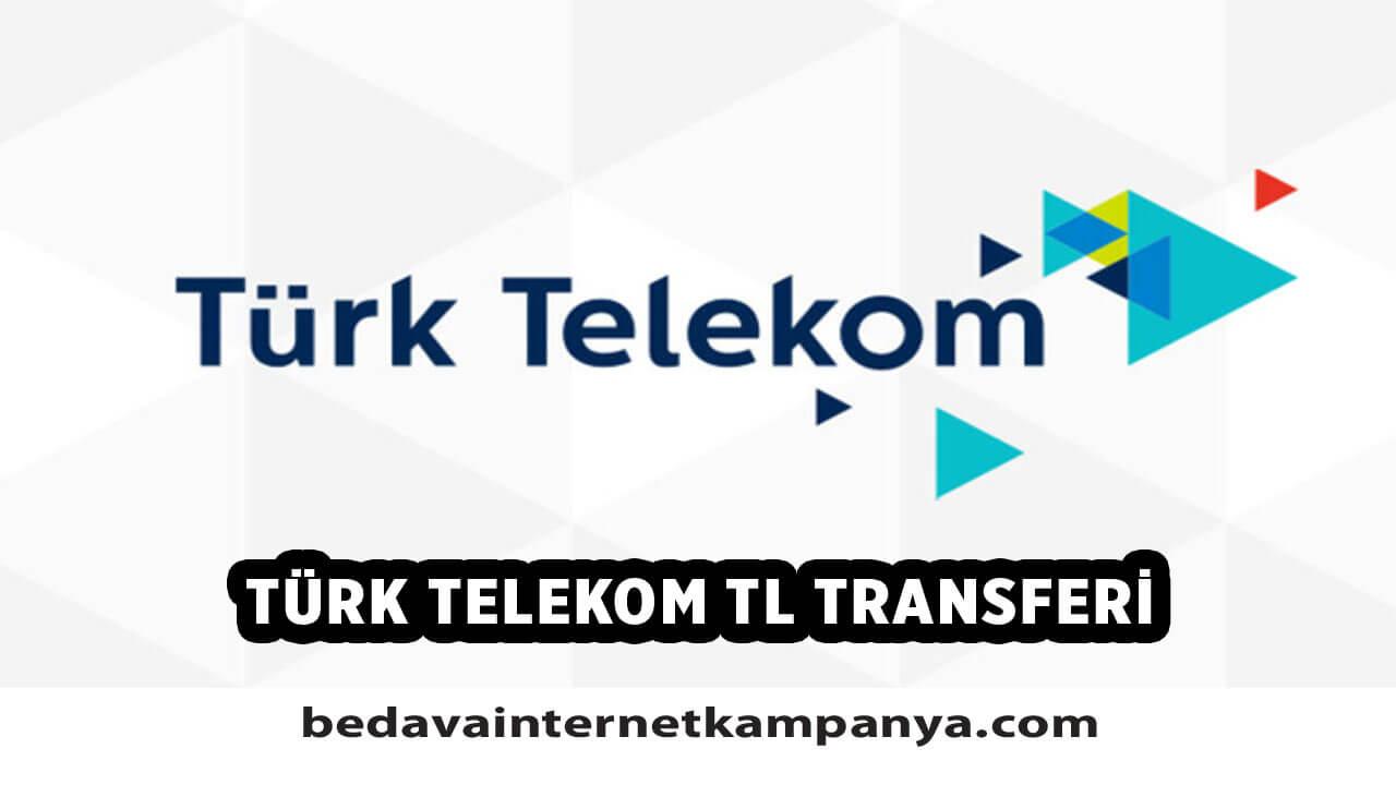 Türk Telekom TL Transferi Nasıl Yapılır?