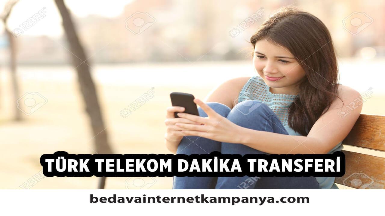 Türk Telekom Dakika Transferi Nasıl Yapılır?