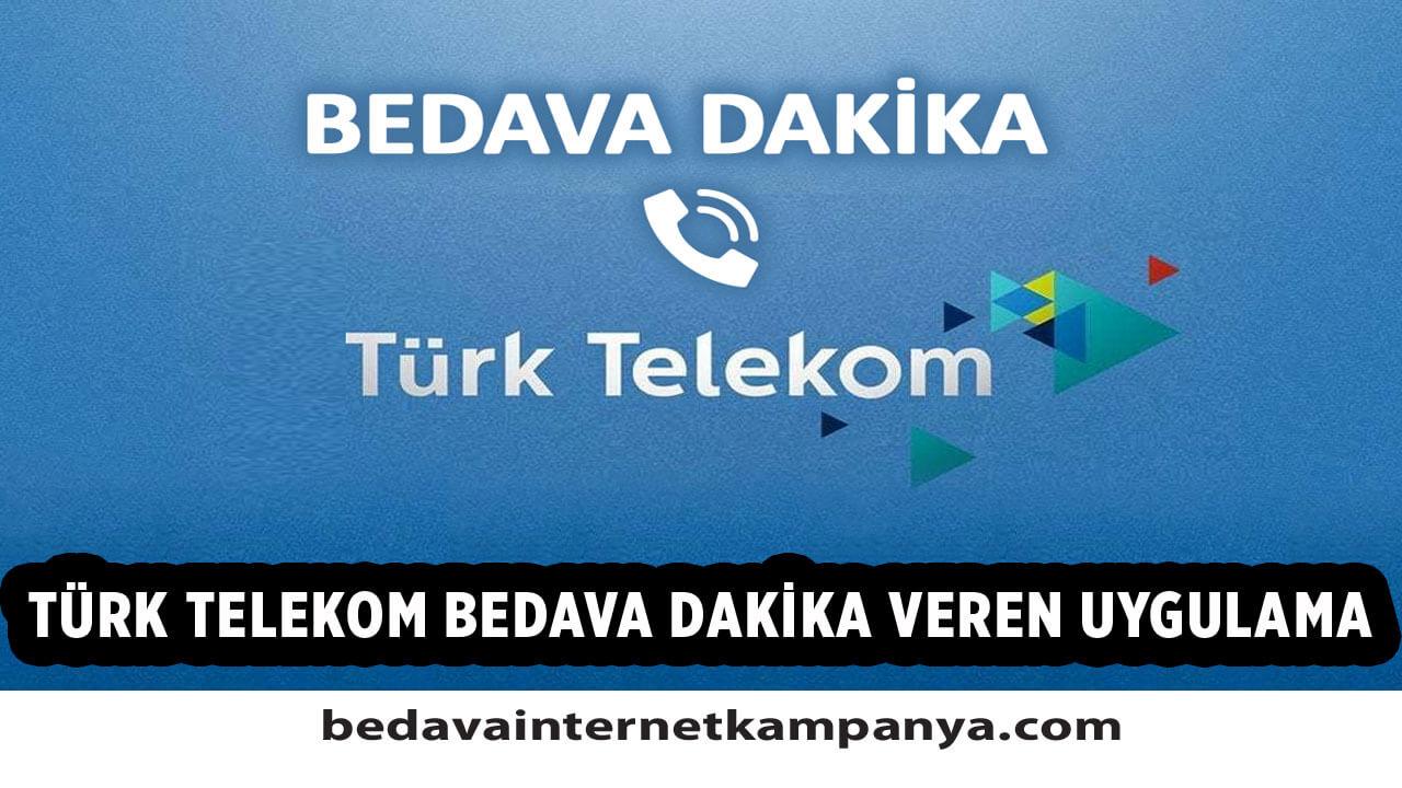 Türk Telekom Bedava Dakika Veren Uygulamalar 2021